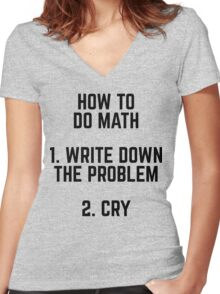 How To Do Math Funny Quote Women's Fitted V-Neck T-Shirt