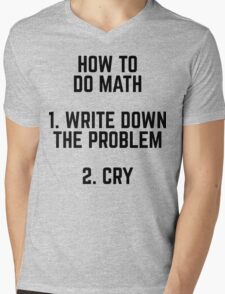 How To Do Math Funny Quote Mens V-Neck T-Shirt