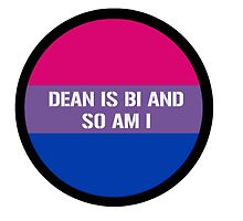 Dean is bi and so am I by nomishanocare