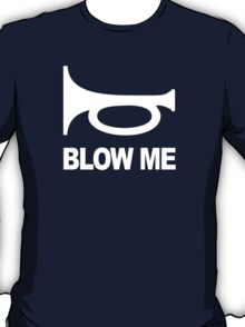 Blow Your Horn T-Shirt