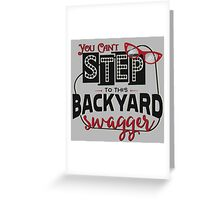 Miranda Inspired - You Can't Step to this Backyard Swagger - Little Red Wagon - Country Song Lyric Greeting Card