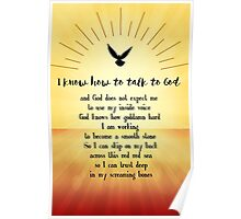 I know How to Talk to God Poster