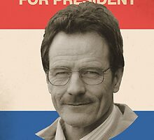 Breaking Bad Walter White Heisenberg for President 2016 by 0cdc