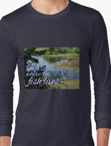 This is Where the Fish Lives Long Sleeve T-Shirt
