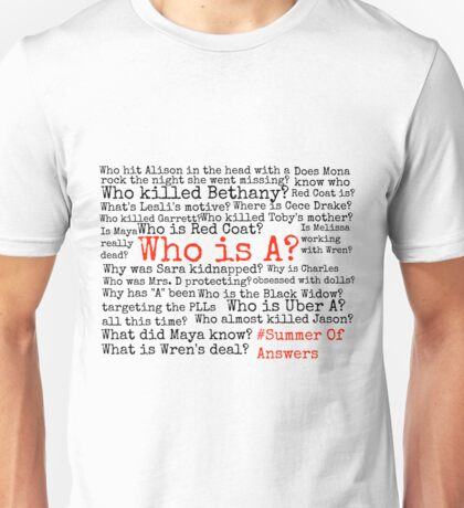 Summer Of Answers Unanswered Questions Unisex T-Shirt