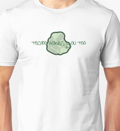 Techno Hates You Too Unisex T-Shirt