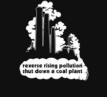 Shut Down a Coal Plant - Reverse Rising Pollution Hoodie