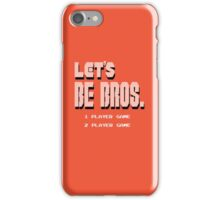 Let's Be Bros iPhone Case/Skin