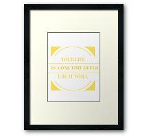 One Time Offer Framed Print