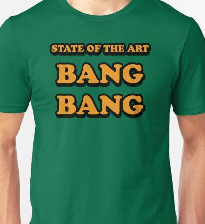 BANG-BANG Unisex T-Shirt