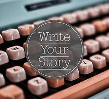 Write Your Story by ea-photos