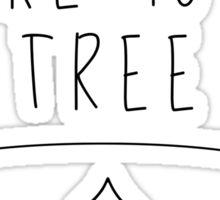 My Other Bike Is A Tree Sticker
