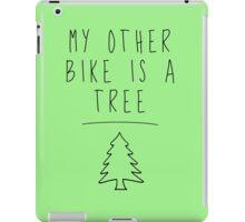 My Other Bike Is A Tree iPad Case/Skin