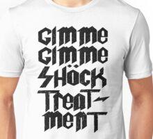 Gimme Shock Treatment! Unisex T-Shirt