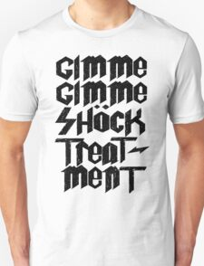 Gimme Shock Treatment! T-Shirt