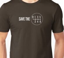 Save the Manual Transmissions (stick shift) Unisex T-Shirt