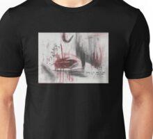 My my my ... Skinny Love Unisex T-Shirt