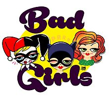 Bad girls Poison Ivy Cat Woman Harley quinn Photographic Print