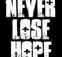 Never Lose Hope (white) by DLDreamTeam1