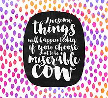 Awesome things will happen today by Elisabeth Fredriksson