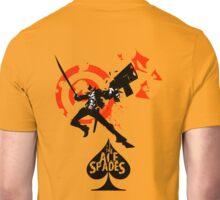 Ace of Spades: Shoot first, ask later Unisex T-Shirt