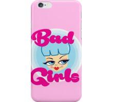 Bad Girls all around the world! iPhone Case/Skin