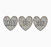 Treat Yo Self Hearts by katiefarello