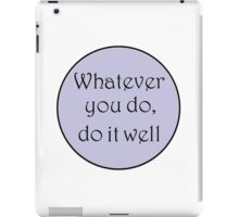 Do it well iPad Case/Skin