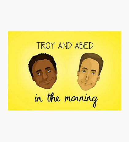 Troy and Abed in the Morning Photographic Print