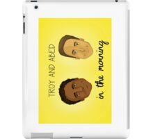 Troy and Abed in the Morning iPad Case/Skin