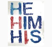 He, Him, His T-Shirt