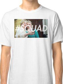 #SQUAD meryl + hillary Classic T-Shirt