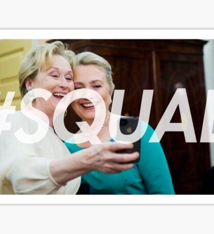 #SQUAD meryl + hillary Sticker