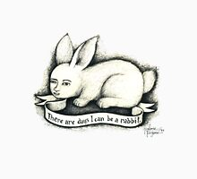 There are days I can be a rabbit. T-Shirt