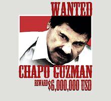 El Chapo Wanted Unisex T-Shirt