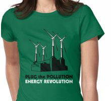 Plug the Pollution - Energy Revolution Womens Fitted T-Shirt