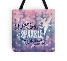 Leave a Little Sparkle Wherever You Go Tote Bag