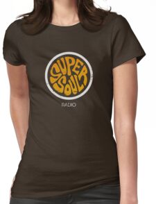 Super Soul Radio Womens Fitted T-Shirt