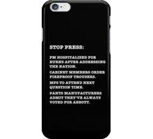 PM Hospitalized - white text iPhone Case/Skin