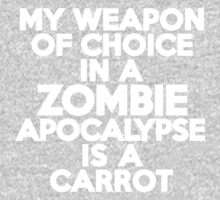 My weapon of choice in a Zombie Apocalypse is a carrot Kids Clothes