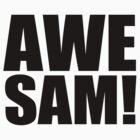 AWE'SAM by shadeprint