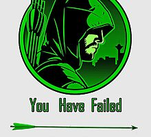 Arrow - You Have Failed This City by manupremoli