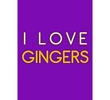I LOVE GINGERS Photographic Print