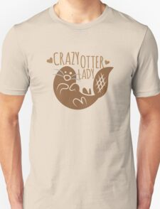 Crazy otter lady T-Shirt