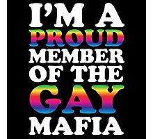 Gay mafia Photographic Print
