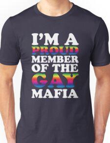 Gay mafia Unisex T-Shirt