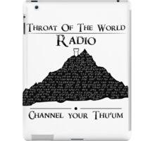 Throat of the World Radio - Black on White iPad Case/Skin