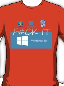 Windows 10 Funny T-Shirt