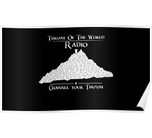 Throat of the World Radio - White on Black Poster