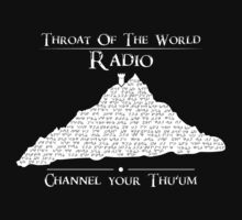 Throat of the World Radio - White on Black by Pentax25